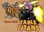 Bargain Quest: Table Titans