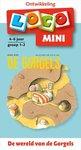 Mini Loco - De Wereld van de Gorgels (4-6 jaar)
