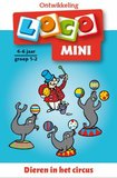Mini Loco - Dieren in het Circus (4-6 jaar)