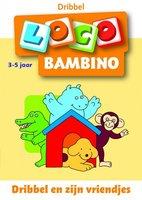 Bambino Loco - Dribbel en zijn vriendjes (3-5 jaar)