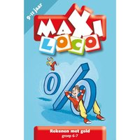 Maxi Loco - Rekenen met Geld Groep 6/7 (9-10 jaar)