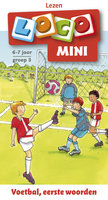 Mini Loco - Voetbal, Eerste Woorden (6-7 jaar)