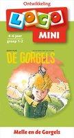 Mini Loco - Melle en de Gorgels (4-6 jaar)