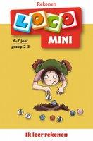 Mini Loco - Ik Leer Rekenen (6-7 jaar)
