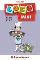Mini Loco - Ik Kan Rekenen (6-7 jaar)