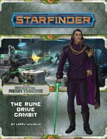 Starfinder Adventure Path #9: The Rune Drove Gambit (Against The Aeon Throne 3/3)
