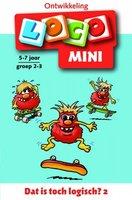 Mini Loco - Dat is toch Logisch? 2 (5-7 jaar)