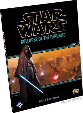 Star Wars: Collapse of the Republic (Sourcebook)