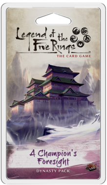 Legend of the Five Rings: The Card Game - A Champion's Foresight