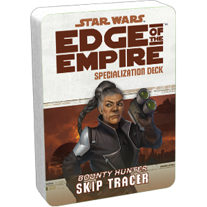 Star Wars: Edge of the Empire - Skip Tracer (Specialization Deck)