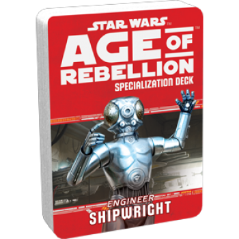 Star Wars: Age of Rebellion - Shipwright (Specialization Deck)