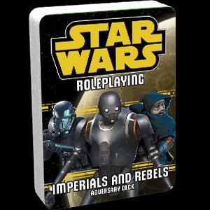 Star Wars RPG: Imperials & Rebels III (Adversary Deck)