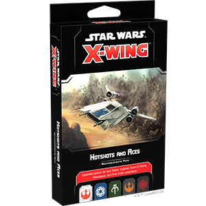 Star Wars X-Wing 2.0 - Hotshots and Aces