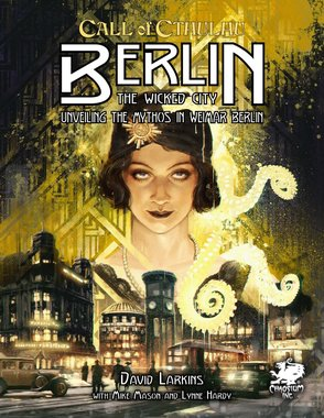 Call of Cthulhu: Berlin, The Wicked City