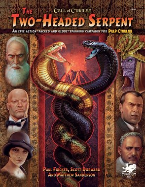Call of Cthulhu: The Two-Headed Serpent (For Pulp Cthulhu)