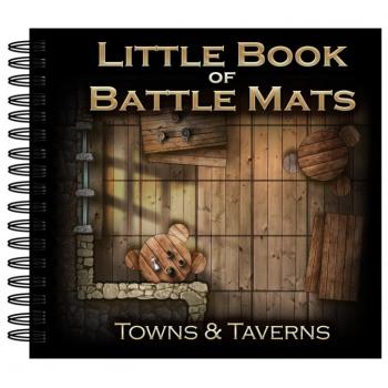 Little Book of Battle Mats - Towns & Taverns Edition