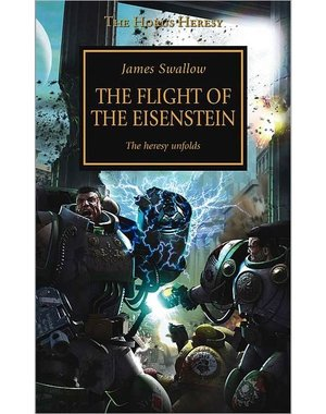 [GEMIDDELD BESCHADIGD] The Horus Heresy: The Flight of the Eisenstein