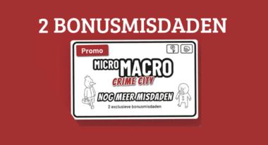 Micro Macro Promo: Nog Meer Misdaden