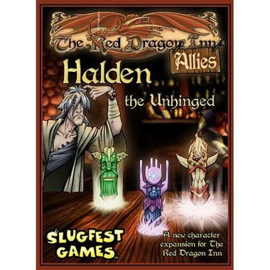 The Red Dragon Inn: Allies - Halden the Unhinged