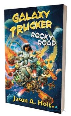 Galaxy Trucker: Rocky Road Novel