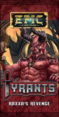 Epic Card Game: Tyrants - Raxxa's Revenge