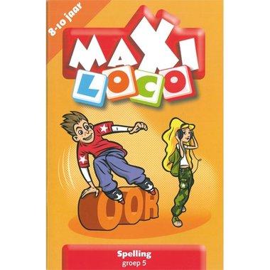 Maxi Loco - Spelling Groep 5 (8-10 jaar)