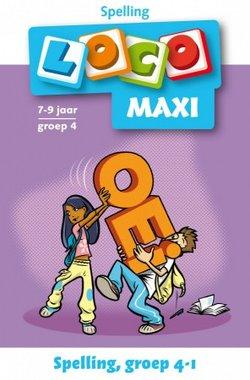 Maxi Loco - Spelling Groep 4 Deel 1 (7-9 jaar)
