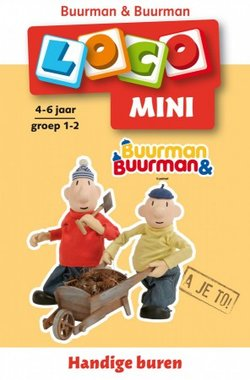 Mini Loco - Buurman & Buurman: Handige Buren (4-6 jaar)
