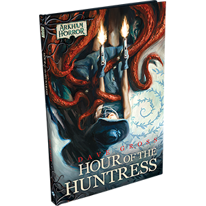 Arkham Horror: The Card Game – Hour of the Huntress
