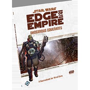 Star Wars: Edge of The Empire - Dangerous Covenants