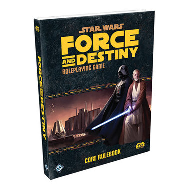 Star Wars: Force and Destiny - Core Rulebook