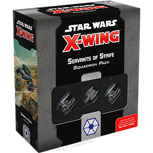 Star Wars X-Wing 2.0 -  Servants of Strife Squadron Pack