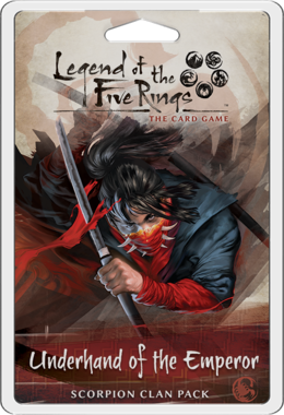 Legend of the Five Rings: The Card Game – Underhand of the Emperor: Scorpion Clan Pack