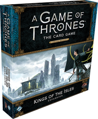 A Game of Thrones: The Card Game (Second Edition) – King of the Isles