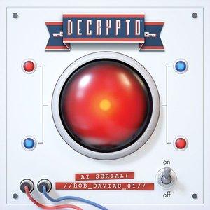 Promo Decrypto: AI Serial: Rob Daviau