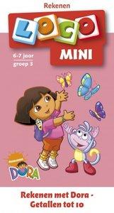 Mini Loco - Rekenen met Dora: Getallen tot 10 (6-7 jaar)