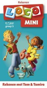 Mini Loco - Rekenen met Tom & Tamira (6-7 jaar)