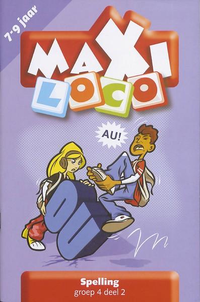 Afbeelding van het spelletje Maxi Loco - Spelling Groep 4 Deel 2 (7-9 jaar)
